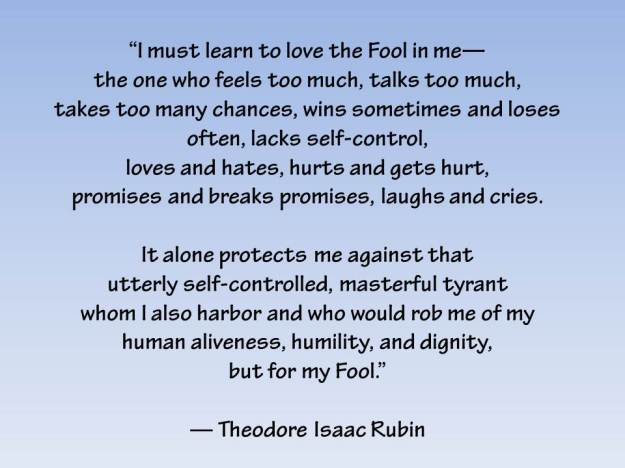 I must learn to love the Fool