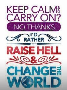 keep calm - change the world